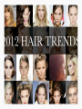 Top 5 2012 Hair Trends
