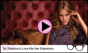 Klix Hair Extension: 10 Reasons to Love